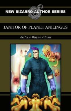 Janitor of Planet Anilingus cover